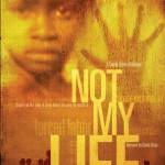 Not My Life: Human Trafficking at Home and Abroad *JBER only*
