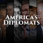 """America's Diplomats"" Film Screening & Discussion with Ambassador John Yates"