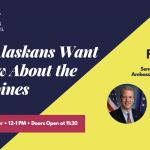 "What Alaskans Want to Know About the Philippines ""Make it Monday"" Forum | Sen. Sullivan & Ambassador Romualdez"