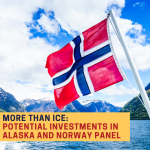 More Than Ice Series: Potential Investments in Alaska and Norway Panel